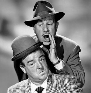 Lou Costello with Bud Abbott